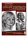 How to Draw Lifelike Portraits from Photographs Rev. each